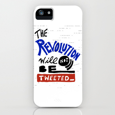 'The Revolution Will Not Be Tweeted.' by Oyl Miller. Available on Society6.