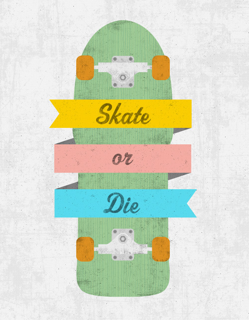 eatsleepdraw:  Skate or Die. Print available at Society6.