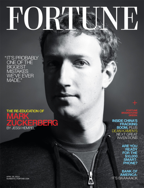 "fortunemagazine:  Fortune // April 29, 2013 ""The Second Coming of Facebook"" with an exclusive interview with Mark Zuckerberg. Photographed by Nigel Perry. New issue out on iStands this weekend and mailboxes next week."