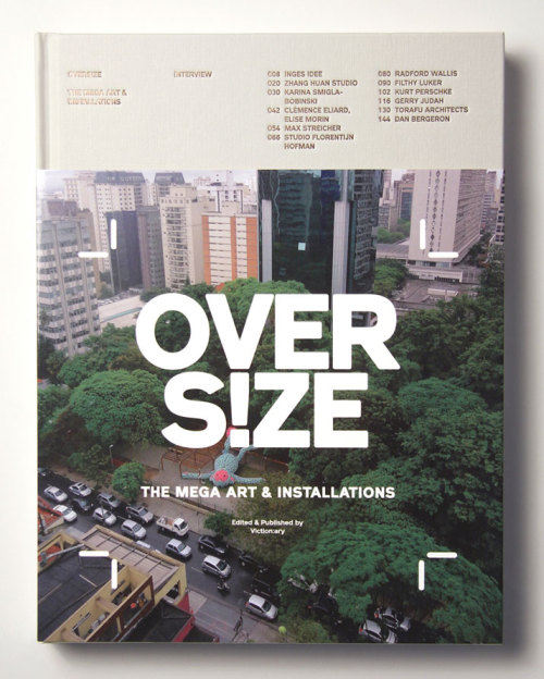 faaarts:  OVERS!ZE: 'The Mega Art & Installations' by Victionary investigates how size functions as a delightful tool to make a statement, break the routine or shrink us — taking us back to a time where everything else was much larger than us. The book includes interviews with some of the world's most active big thinkers, to find out how they perceive space, public space and the merits of scaling up art.