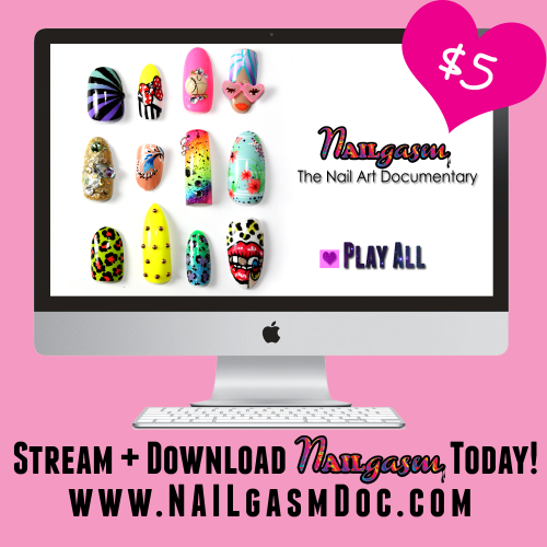 own the digital version of NAILgasm: The Nail Art Documentary for just $5 today! http://nailgasmdoc.com/