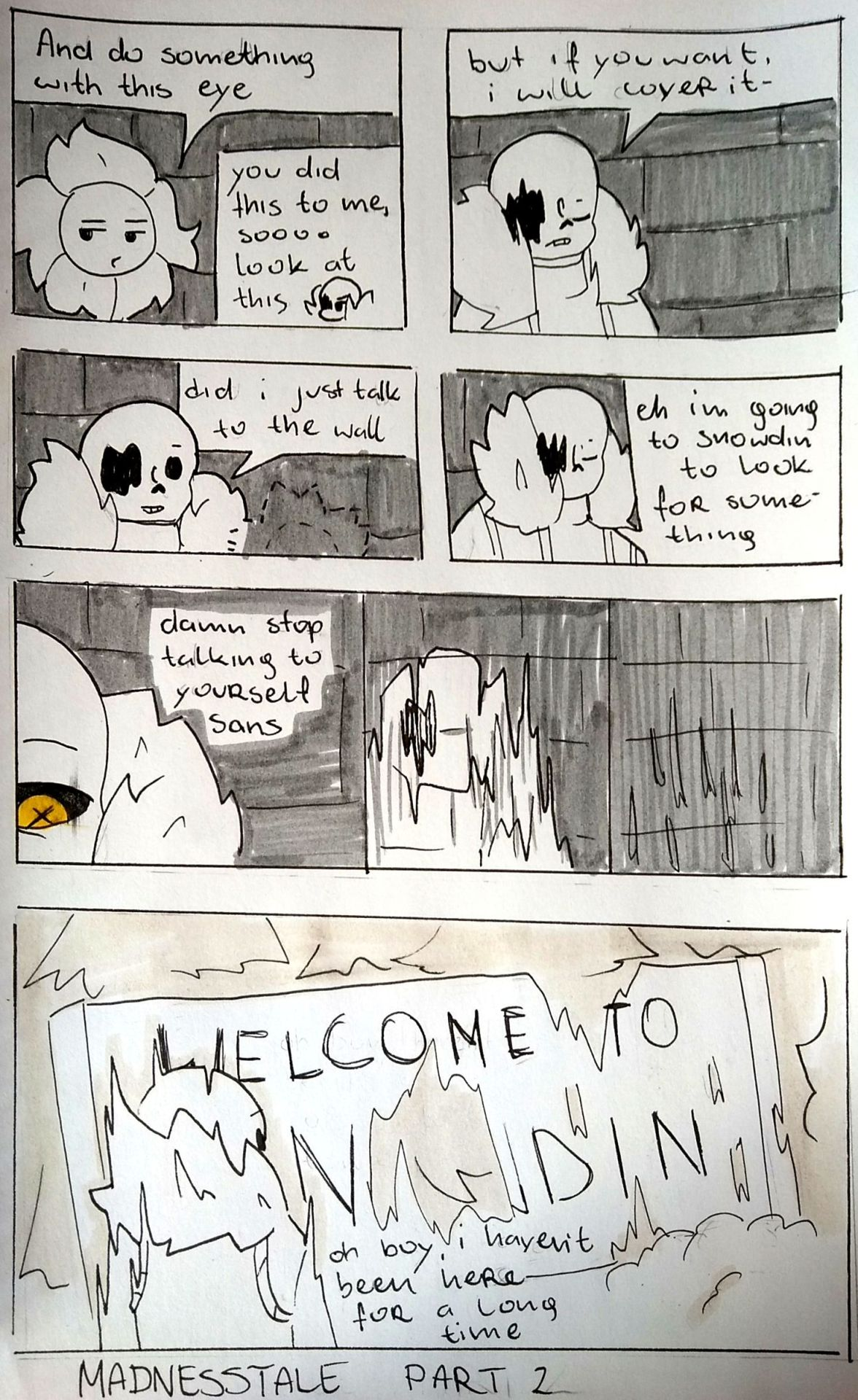 MADNESSTALE PART 2ah fuck this shit im out! I dont know how to make__next__ or other button FUCK!from now on I throw in only such funny scenes when Madness sans will visit AU's #madnesstale#underta#sans#madnesssans#snowdin#fuckthisshit