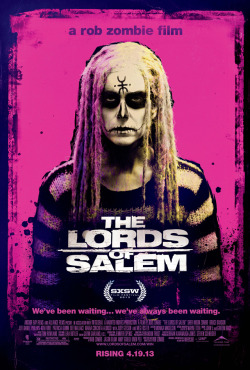Rob Zombie's THE LORDS OF SALEM was an experience.  Sheri Moon Zombie, Jeff Daniel Phillips, John 5's music, and Brandon Trost's cinematography are great. Yeah, I loved it.  Time to get the book.