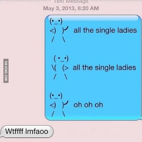 9gag:  All the single ladies