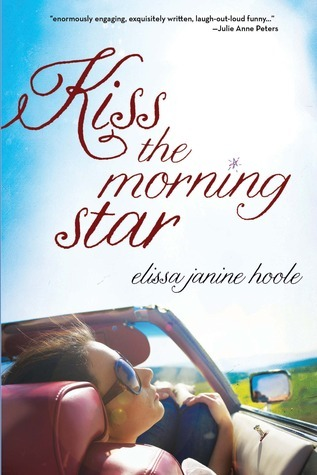Kiss the Morning Star, by Elissa Janine Hoole
