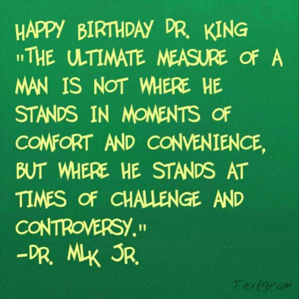 Remember the man, remember the dream. Happy Birthday Dr. King. #wisdom #inspiration #quotes #life