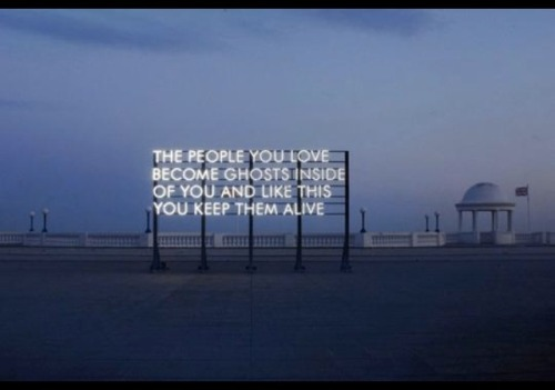 The people you love…