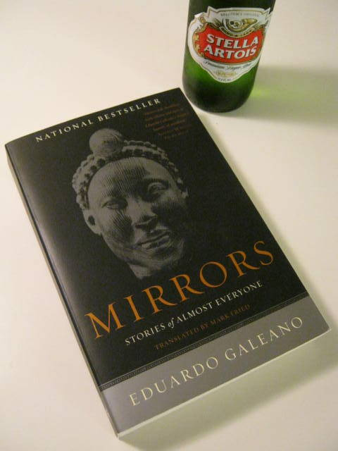 Sunday ambrosia … Mirrors: Stories of Almost Everyone by Eduardo Galeano