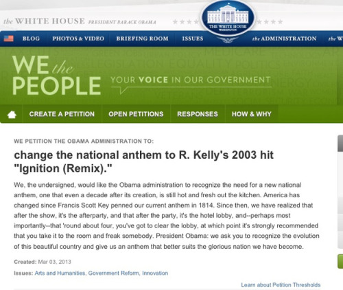 "buzzfeed:  BREAKING: There Is A Petition To Make R Kelly's ""Ignition (Remix)"" The National Anthem"