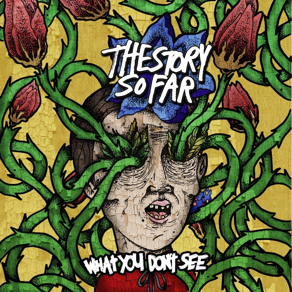 The Story So Far will release their new album 'What You Don't See' this March. It was produced by Steve Klein (New Found Glory). The track listing is as follows: 1. Things I Can't Change 2. Stifled 3. Small Talk 4. Playing the Victim 5. Right Here 6. Empty Space 7. The Glass 8. All Wrong 9. Bad Luck 10. Face Value 11. Framework