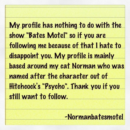 A message to my followers. #normanbatesmotel