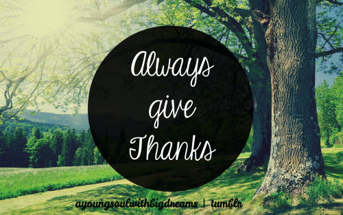 always be thankful <3