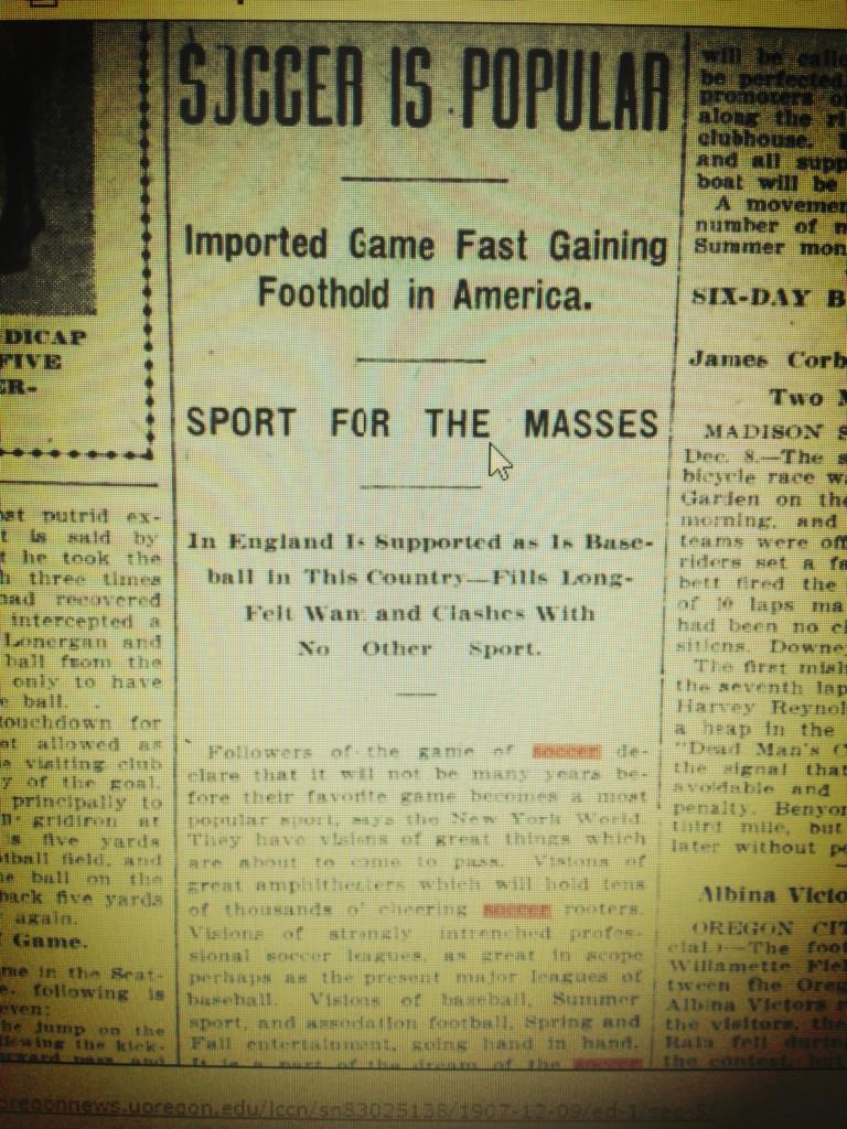 Soccer. America's Sport of the Future since 1907. From the Oregonian archives. December 9, 1907. A declaration of soccer in Portland. via GFOP @latenitewithsmf via @Pitch_Minders