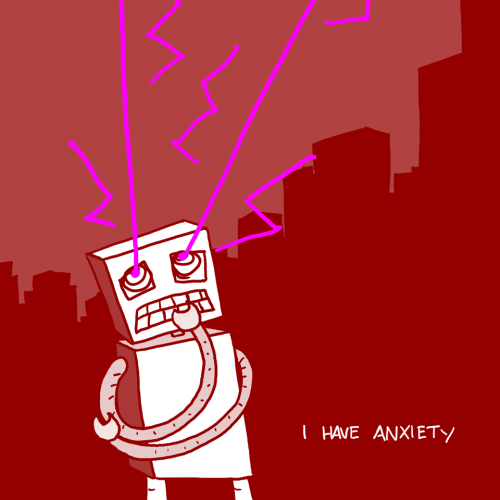 explodingdog:  I have anxiety a worried robot, from the Explodingdog.com archive