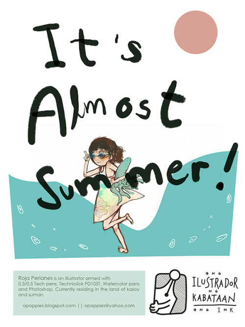 Can't wait for summer? Here's Roja Perianes' take on our much awaited season for Manila Bulletin's College & Campus Section's INKie corner.