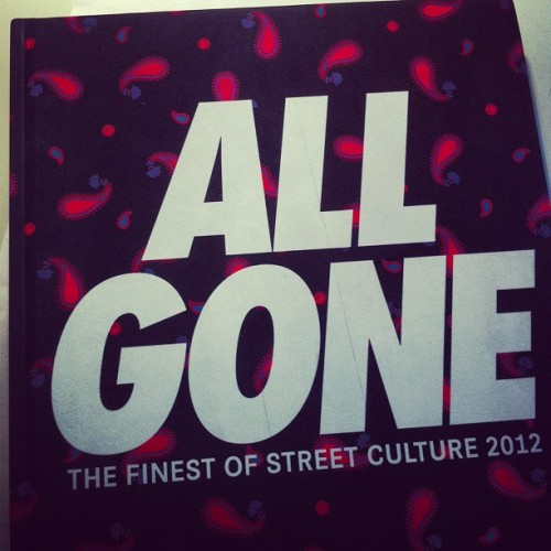 Finally, I got mine #ALLGONE#ALLGONE2012#StreeCulture#LaMJC
