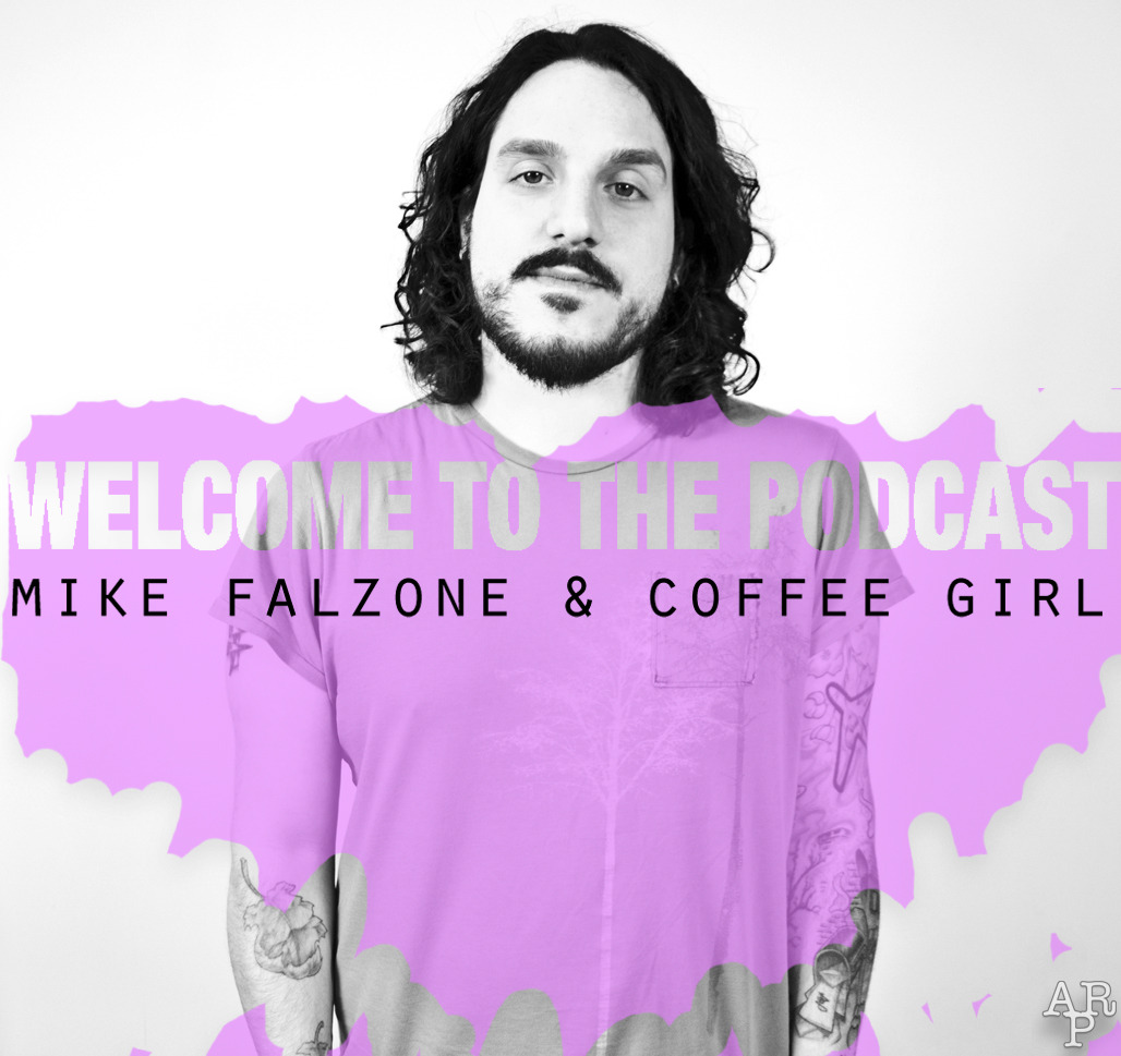 "mikefalzone:  Yesterday was Monday, which means there is a new (totally free) episode of ""Welcome To The Podcast"" which is a Podcast where me and CoffeeGirl talk about things like Twitter liars, Battle Sh*ts, and Chunk Peanut Butter. https://itunes.apple.com/us/podcast/episode-7-liars-battle-sh*ts/id621397862?i=159653081&mt=2  i dont have much of a use for Itunes, but i'm thinking of getting it just so I can listen to this podcast. bc mike falzone is dat dude. and coffee girl is also da bess"