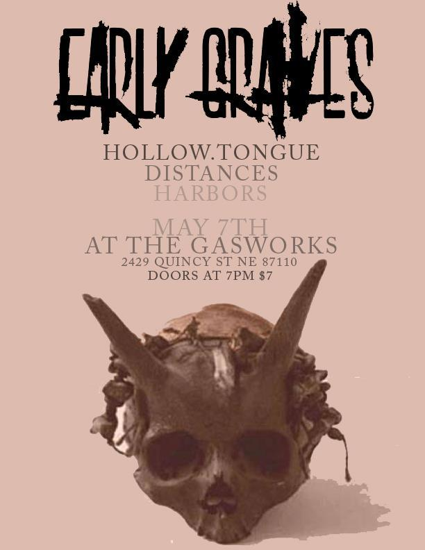 Early Graves, Hollow Tongue, Distances, and Harbors at The Gasworks on Tuesday, May 07, 2013.