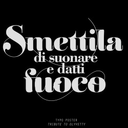 My first Typographic Poster a tribute to a great italian Noise Duo Olyvetty — kero © 012 (some minutes ago)
