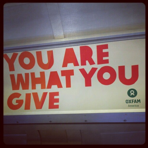 You are what you give. @Oxfam #giveeveryday
