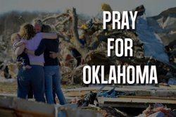 spiritualinspiration:  Our prayers go out to the families dealing with the aftermath of this terrible storm. We pray for healing and restoration. We know and have faith that God will give you the strength to rebuild and we know he will cause you to come out of this tragedy better and stronger than before. In Jesus' Name. Amen
