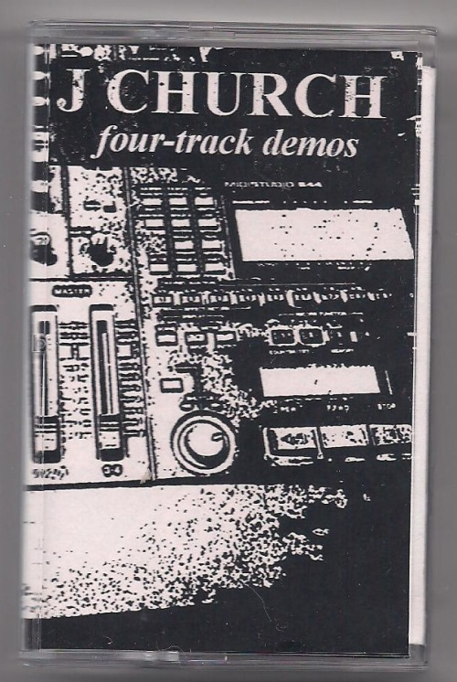 J Church - Four Track Demos Cassette Tiger Force Ultra Records Atheistmas has arrived early this year & this cassette comes with a digital download card so I won't have to dig the tape player out of the garage to hear it! …J Church might possibly be my favorite band, so every thing I hear from them is a neat treat that turns up my heat! This is the best excuse I have had to get drunk in days!