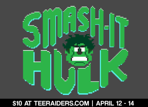 "Everyone's favorite gamma-radiation hero! ""Smash-It Hulk"" is in 8bit this weekend at TeeRaiders.com, and you can get it on tees, hoodies, and posters!"