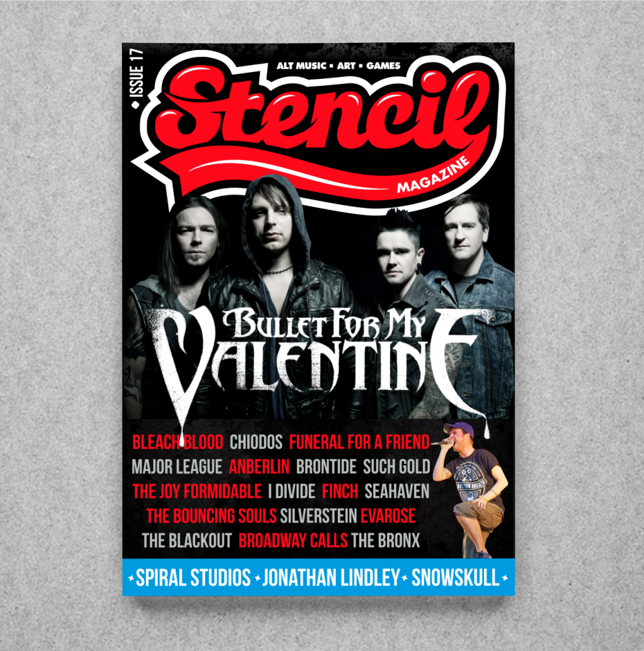 **REBLOG AND SPREAD THE WORD**The brand new issue of Stencil Mag is live tomorrow and you can check out the front cover right here, it will feature interviews from the following: Bullet For My Valentine, Funeral For A Friend, Chiodos, Finch, Silverstein, The Bronx, The Blackout, The Bouncing Souls, Such Gold, The Joy Formidable, Anberlin, Broadway Calls, Brontide, Seahaven, Major League, I, Divide, Bleach Blood, Evarose, Spiral Studios, Jonathan Lindley, SnowSkull and MANY more!  As well as all of this you can expect to see CD Reviews, Film Reviews, Game Reviews and much MUCH more! So we hope that you will enjoy it, and as always, 'spread the Stencil!'
