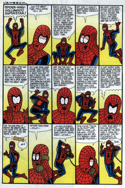fredhembeck:  Published back in the June 1994 issue of Marvel Age Magazine (#137), the above strip takes on an extra resonance this particular weekend. Of course, James Cameron never did helm a Spidey flick—the original OR the remake—but hey, maybe the third time'll be the charm for Jimmy boy! (Oh, and those last few panels refer to a little accident that had (then) recently waylaid a prominent member of the Direct Competition, forcing a substitute onto the streets of Gotham for way too long of a time.)
