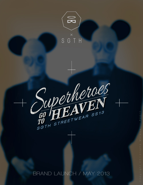 SUPERHEROES go to HEAVEN / Streetwear / Brand Lauch / May 2013 Coming soon