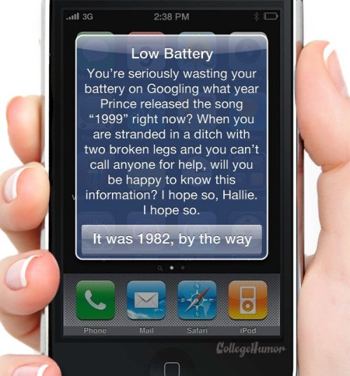collegehumor:  My Phone's Low Battery Warnings Are Getting Desperate [Click for more] Charge it OR ELSE!