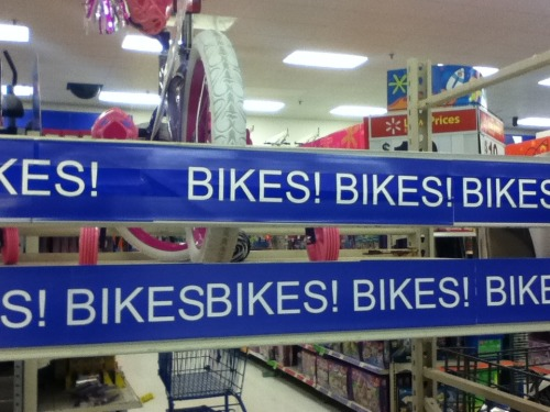 no9jazzst:  cloverwolf31:  shadowfox52:  ALRIGHT FINE I GET IT BIKES  Sounds like you're tired of the ads.   Who wouldn't be? This store really needs to get a handle on themselves.  You need to -tread- lightly, wouldn't want to offend the bike fanatics.