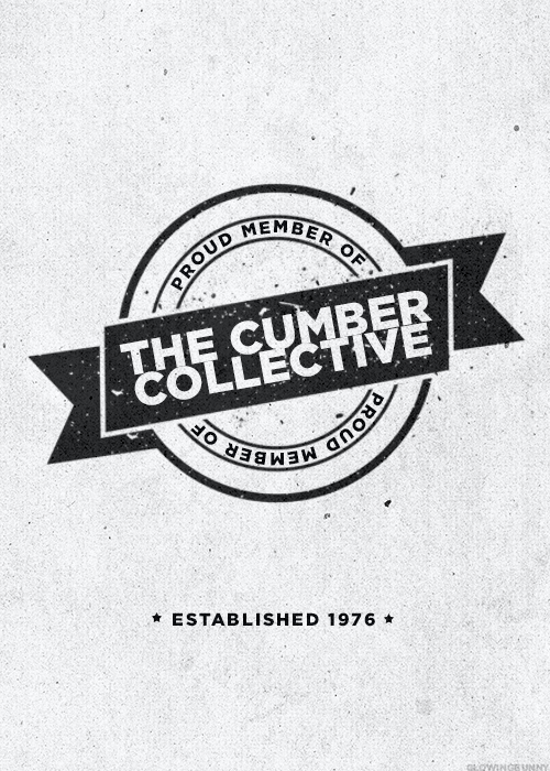 The Cumber Collective  I'm still a Cumberbitch, but I'll take dual membership proudly.
