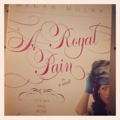 A Royal Pain — Megan Mulry #bookhaul