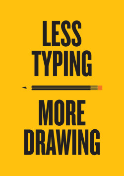 betype:  Less Typing More Drawing (by Ben Terrett)  Get inspired on Betype.co