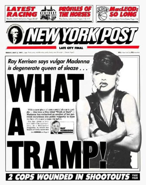 #Madonna - New York Post - May 3, 1991 - WHAT A TRAMP!