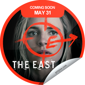 I just unlocked the The East Coming Soon sticker on GetGlue                      3337 others have also unlocked the The East Coming Soon sticker on GetGlue.com                  Spy on us, we'll spy on you. You were warned. The East opens in select theaters on 5/31.  Share this one proudly. It's from our friends at Fox Searchlight.