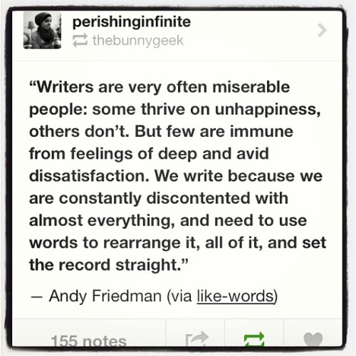 Fellow writers @nawazaki1 @buriedxwreckage @peachomeacho #tumblr #quotes #truth