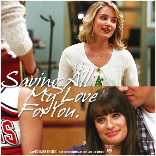 3x17 Dance With Somebody | Saving All My Love For You Alternative Cover 'The Faberry Series'