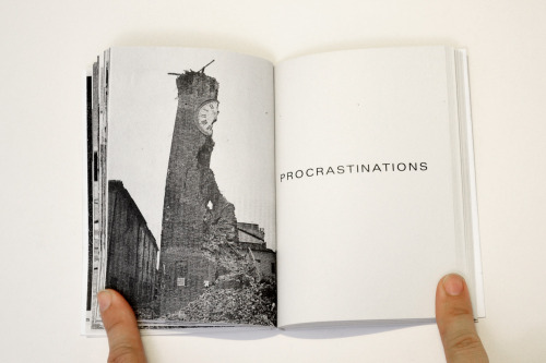 Procrastinations by Kati Karki £10.00 buy Procrastinations is a collection of writings, journals and found newspaper clippings exploring the paths between leisure, working and being adrift. Written by Kati KarkiBook design by Claudia DomsEdition of 40 140 x 100 mm
