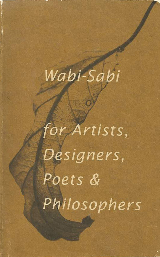 youmightfindyourself:  Wabi-Sabi: for Artists, Designers, Poets & Philosophers - Wabi-sabi suggests that beauty is a dynamic event that occurs between you and something else. Beauty can spontaneously occur at any moment given the proper circumstances, context, or point of view. Beauty is thus an altered state of consciousness, an extraordinary moment of poetry and grace.
