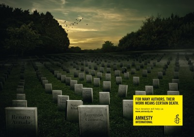 For many authors, their work means certain death. Amnesty International Ad by McCann Erickson