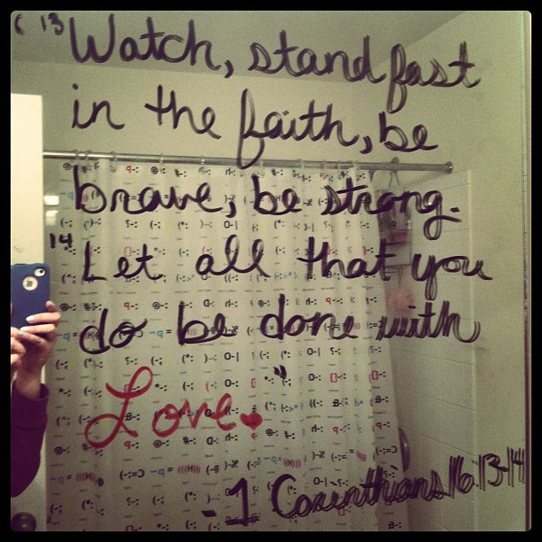 Mirror verse for the week 1 corinthians 16:13-14 #bible #verse #love #christianity #scripture #memorize