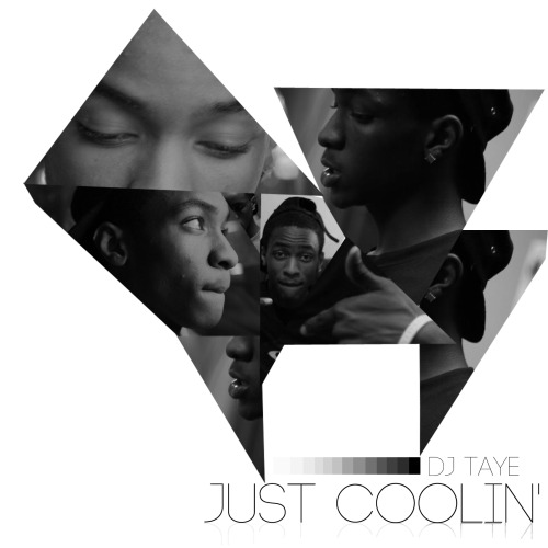 DJ Taye - Just Coolin LPBuy It on Bandcamp