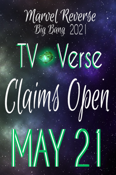 TV VERSE CLAIMS OPEN MAY 21Keep an eye out on your emails for more information on claims, such as what time they'll open and how to claim. #tv verse info #tv verse#mrbb2021#marvelreversebigbang 2021#wandavision#tfaws#disney+#marvel netflix #agents of shield #daredevil#agent carter#jessica jones#animated shows#mrbb2021 info#marvelreversebigbang2021#phases#marvel