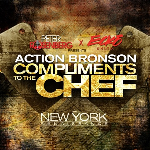 Action Bronson - Compliments To The Chef ft. Lauriana Mae (Prod. by Harry Fraud) This track will be featured on the New York Renaissance project presented by Peter Rosenberg and Ecko Unltd. Look for it to drop Thursday, April 4th.   Previous: Action Bronson - Morey Boogey Boards
