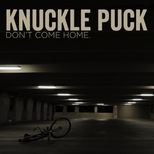 Check out this band. They're pretty rad knucklepuck.bandcamp.com