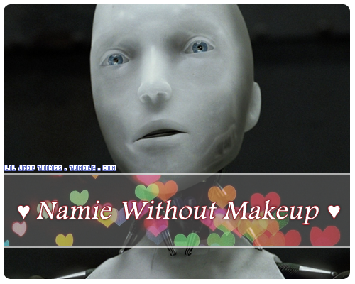 liljpopthings:  ♥ Namie Without Makeup ♥ | liljpopthings