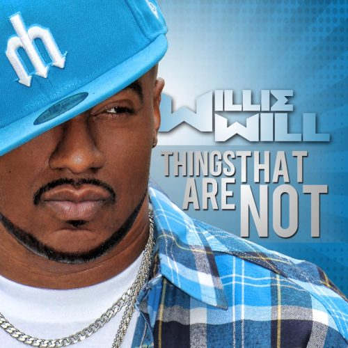 Things That Are Not \ Willie Will \ March 26th - Follow us on Twitter \ Facebook \ YouTube