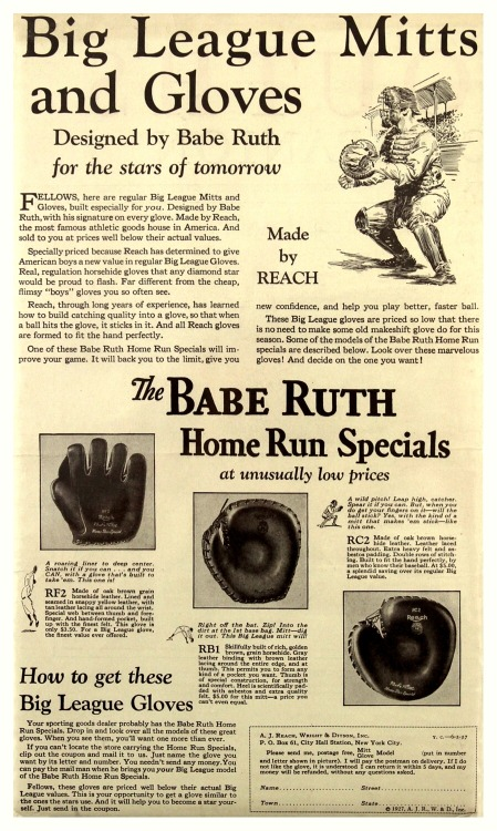 1927 Babe Ruth Home Run Specials Gloves AdBig League Mitts & Gloves ~ Designed by Babe Ruth for the stars of tomorrow. Made by Reach